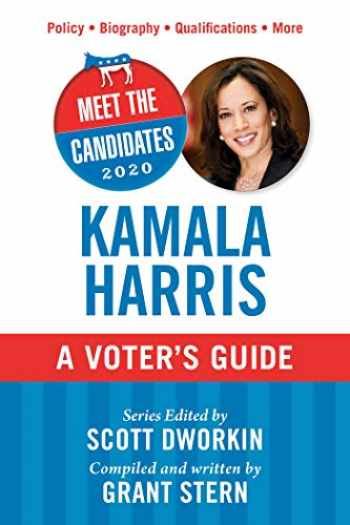 9781510750265-1510750266-Meet the Candidates 2020: Kamala Harris: A Voter's Guide