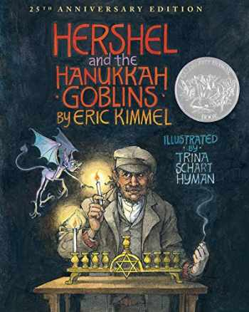 9780823431946-0823431940-Hershel and the Hanukkah Goblins: 25th Anniversary Edition