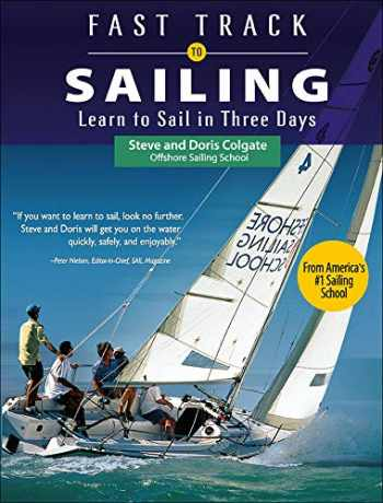 9780071615198-0071615199-Fast Track to Sailing: Learn to Sail in Three Days