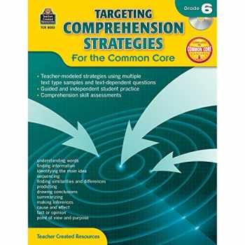 9781420680539-1420680536-Teacher Created Resources Targeting Comprehension Strategies: For the Common Core Book with CD, Grade 6