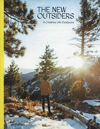 9783899559644-3899559649-The New Outsiders: A Creative Life Outdoors