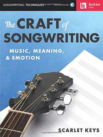 9780876391921-0876391927-The Craft of Songwriting: Music, Meaning, & Emotion