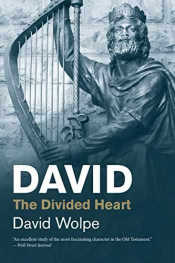 9780300230741-0300230745-David: The Divided Heart (Jewish Lives)