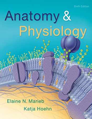9780134156415-0134156412-Anatomy & Physiology (6th Edition)