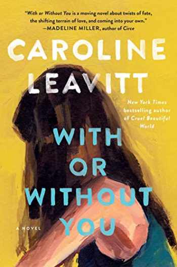 9781616207793-1616207795-With or Without You: A Novel