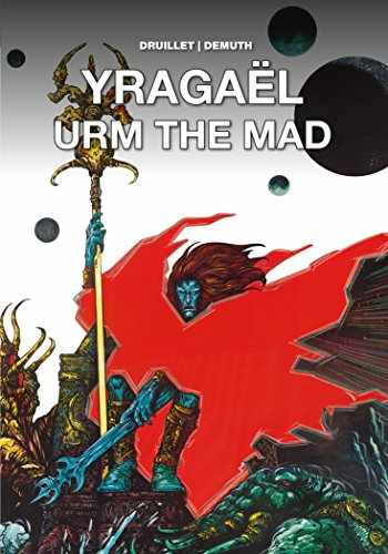 9781785864216-1785864211-Yragaël and Urm the Mad