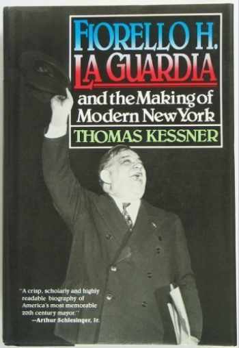 9780070342446-007034244X-Fiorello H. LA Guardia and the Making of Modern New York