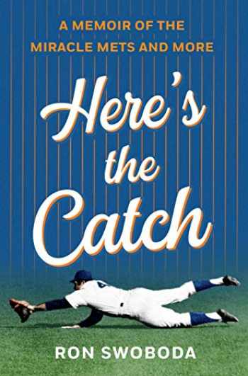9781250235664-1250235669-Here's the Catch: A Memoir of the Miracle Mets and More