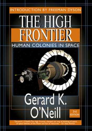9781896522678-189652267X-The High Frontier: Human Colonies in Space: Apogee Books Space Series 12