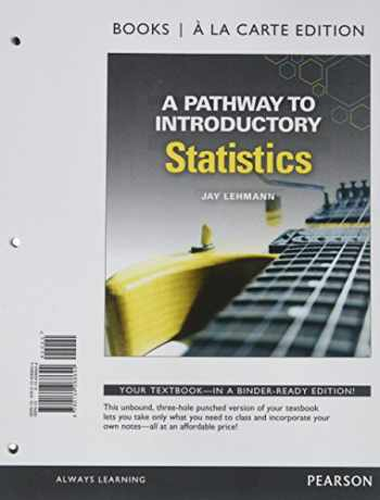 9780134310046-0134310047-A Pathway to Introductory Statistics, Books a la Carte Edition PLUS MyLab Math Access Card -- Access Card Package