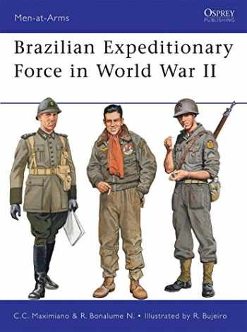 9781849084833-1849084831-Brazilian Expeditionary Force in World War II (Men-at-Arms)