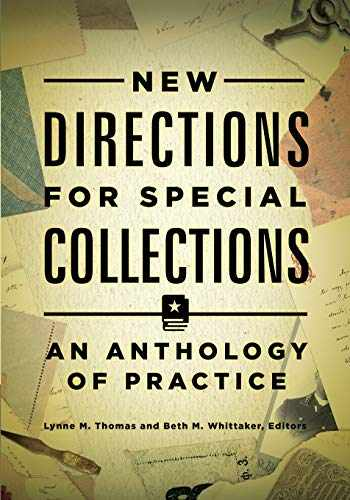 9781440842900-1440842906-New Directions for Special Collections: An Anthology of Practice