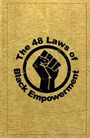 9781728734316-1728734312-The 48 Laws of Black Empowerment