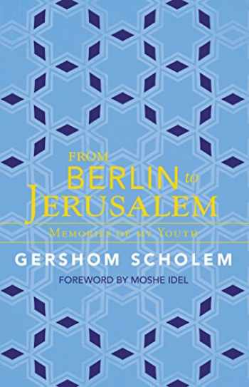 9781589880733-1589880730-From Berlin to Jerusalem: Memories of My Youth