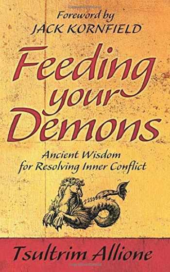 9781848501737-1848501730-Feeding Your Demons