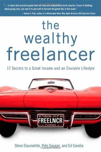 9781592579679-1592579671-The Wealthy Freelancer