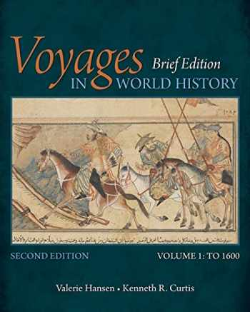 9781305088818-1305088816-Voyages in World History, Volume I, Brief