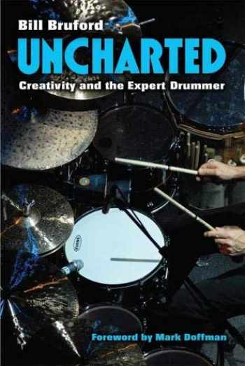 9780472053780-0472053787-Uncharted: Creativity and the Expert Drummer (Tracking Pop)