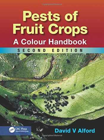 9781482254204-1482254204-Pests of Fruit Crops: A Colour Handbook, Second Edition (Plant Protection Handbook)