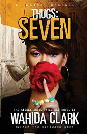 9781947732445-1947732447-Thugs: Seven (Thugs and the Women Who Love Them)