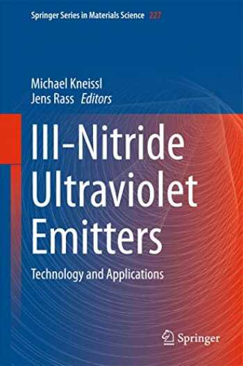 9783319240985-3319240986-III-Nitride Ultraviolet Emitters: Technology and Applications (Springer Series in Materials Science (227))