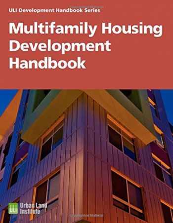 9780874208696-0874208696-Multifamily Housing Development Handbook (Development Handbook series)