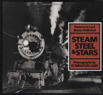 9780810981850-0810981858-Steam, Steel & Stars: America's Last Steam Railroad