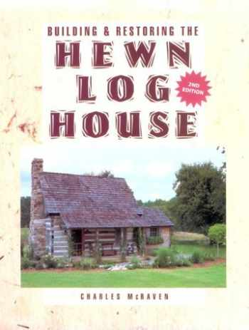 9781558703254-155870325X-Building and Restoring the Hewn Log House
