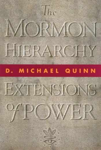 9781560850601-1560850604-The Mormon Hierarchy: Extensions of Power