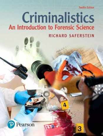 9780134477596-0134477596-Criminalistics: An Introduction to Forensic Science