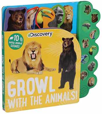 9781684126934-1684126932-Discovery: Growl with the Animals! (10-Button Sound Books)