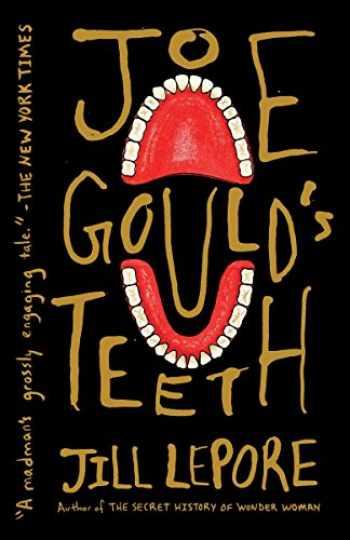 9781101971796-1101971797-Joe Gould's Teeth