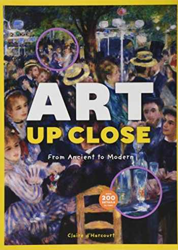 9781616894214-1616894210-Art Up Close: From Ancient to Modern