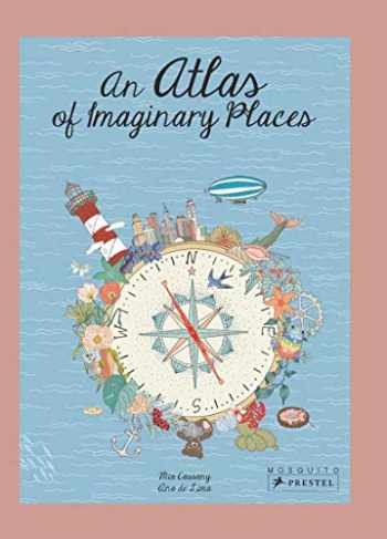 9783791373478-3791373471-An Atlas of Imaginary Places