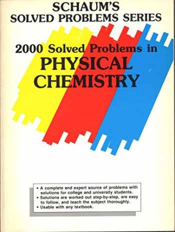 9780070417168-0070417164-2000 Solved Problems in Physical Chemistry (Schaum's Solved Problems Series)