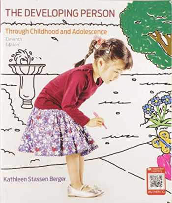 9781319058135-1319058132-Developing Person Through Childhood and Adolescence