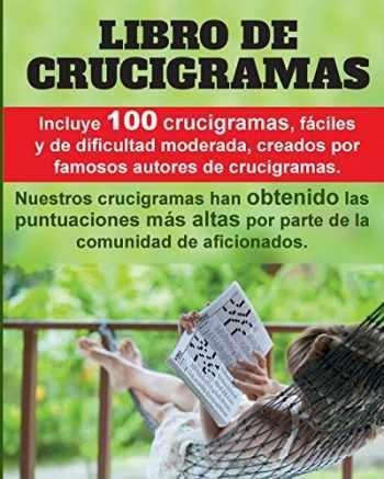 9781724446190-1724446193-Crucigramas divertidos: 100 crucigramas premiados, valorados muy positivamente, fáciles y de dificultad moderada. (Spanish Edition)