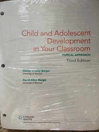 9781337598194-1337598194-Bundle: Child and Adolescent Development in Your Classroom, Topical Approach, Loose-Leaf Version, 3rd + MindTap Education, 2 terms (12 months) Printed Access Card
