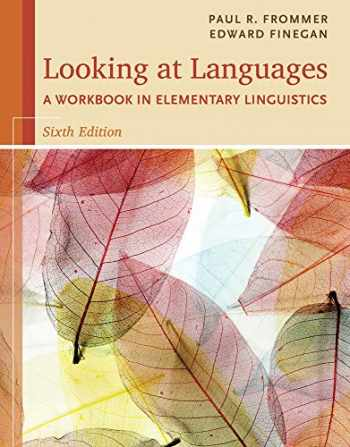 9781285463582-1285463587-Looking at Languages: A Workbook in Elementary Linguistics