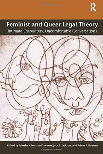 9780754675525-0754675521-Feminist and Queer Legal Theory: Intimate Encounters, Uncomfortable Conversations