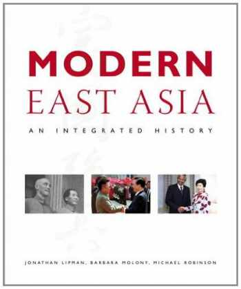 9780321234902-0321234901-Modern East Asia: An Integrated History