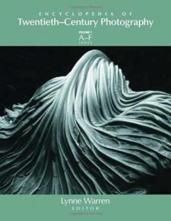 9781579583934-1579583938-Encyclopedia of Twentieth-Century Photography (3 Volumes)