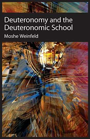 9781575063188-1575063182-Deuteronomy and the Deuteronomic School