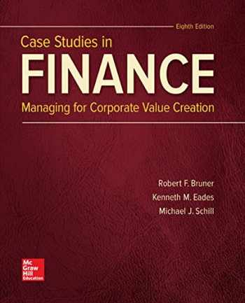 9781259277191-1259277194-Case Studies in Finance (The Mcgraw-hill Education Series in Finance, Insurance, and Real Estate)