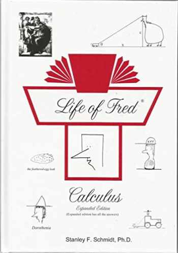 9781937032531-1937032531-Life of Fred Calculus: Expanded Edition (Textbook + Answer Key)