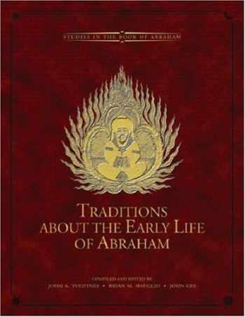 9780934893596-0934893594-Traditions about the Early Life of Abraham (Volume 1) (Studies in the Book of Abraham)
