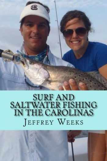 9781463778224-1463778228-Surf and Saltwater Fishing in the Carolinas