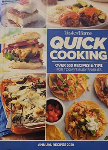 9781617659454-1617659452-Taste of Home Quick Cooking: Annual Recipes 2020
