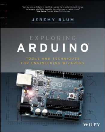 9781118549360-1118549368-Exploring Arduino: Tools and Techniques for Engineering Wizardry