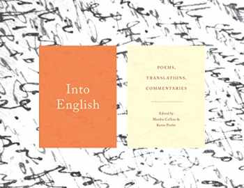 9781555977924-1555977928-Into English: Poems, Translations, Commentaries